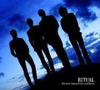 Ritual - Beneath Aging Flesh And Bone