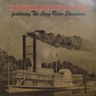 Riverboat Shuffle Featuring The Lazy River Stompers - Riverboat Shuffle Featuring The Lazy River Stompers
