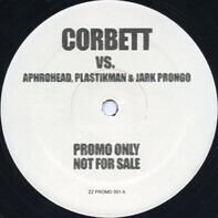 Rob Corbett vs. Aphrohead , Plastikman & Jark Prongo / Rob Corbett & Vinny Troia - Untitled