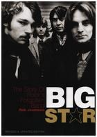 Rob Jovanovic - Big Star: The Story of Rock's Forgotten Band