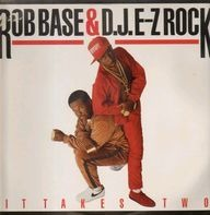 Rob Base DJ E-Z Rock - It Takes Two