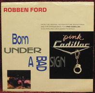 Robben Ford - Born Under A Bad Sign
