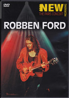 Robben Ford - New Morning - The Paris Concert
