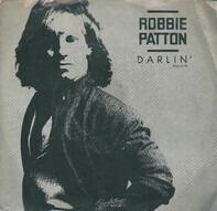 Robbie Patton - Darlin' (This Time Girl)