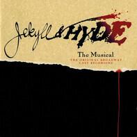 Robert Cuccioli , Linda Eder - Jekyll & Hyde The Musical - The Original Broadway Cast Recording