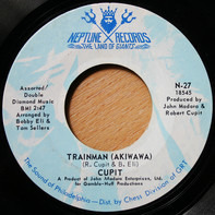 Robert Cupit - Trainman (Akiwawa) / Squeeze Your Knees