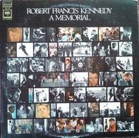 Robert F. Kennedy - A Memorial