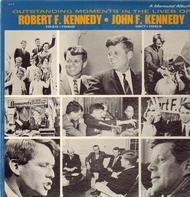 Robert F. Kennedy, John F. Kennedy - Outstanding Moments in the Lives of