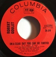 Robert Goulet - On A Clear Day You Can See Forever / Come Back To Me, My Love