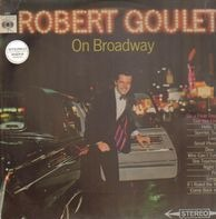 Robert Goulet - On Broadway