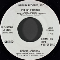 Robert Johnson - I'll Be Waiting