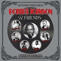 ROBERT JOHNSON - ROBERT JOHNSON & FRIENDS