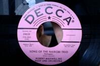 "Robert Maxwell - Song Of The Nairobi Trio B/W Theme From ""Morituri"""
