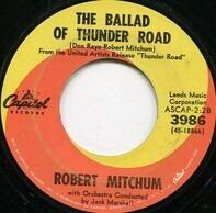 Robert Mitchum - The Ballad Of Thunder Road / My Honey's Lovin' Arms