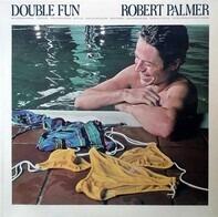 Robert Palmer - Double Fun