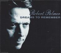 Robert Palmer - Dreams To Remember