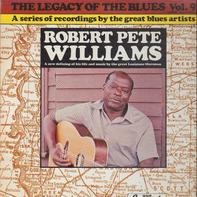 Robert Pete Williams - The Legacy Of The Blues Vol. 9.