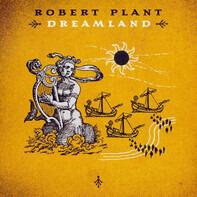Robert Plant - Dreamland