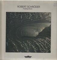 Robert Schröder - Floating Music