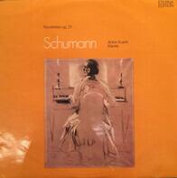 Robert Schumann , Anton Kuerti - Noveletten Op. 21