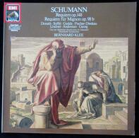 Robert Schumann , Bernhard Klee - Requiem Des-dur Op. 148, Requiem Für Mignon Op. 98b