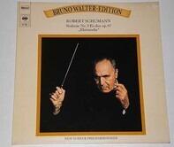 Robert Schumann , Bruno Walter , The New York Philharmonic Orchestra - Sinfonie Nr. 3 Es-Dur Op. 97 'Rheinische'
