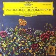 Schumann (Fischer-Dieskau) - Dichterliebe • Liederkreis Op. 24