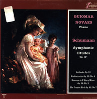 Schumann - Guiomar Novaes - Symphonic Etudes Op. 13
