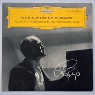Robert Schumann , Sviatoslav Richter - Marsch Nr. 2 G-Moll / Waldszenen Op. 82 / Sechs Stücke Aus Fantasiestücke Op. 12