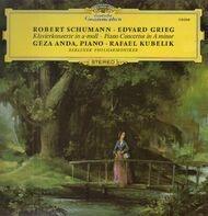 Robert Schumann / Edvard Grieg - Géza Anda , Rafael Kubelik , Berliner Philharmoniker - Klavierkonzerte In a-moll · Piano Concertos In A minor