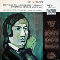"""Robert Schumann / Gewandhausorchester Leipzig , Franz Konwitschny - Symphonie Nr.3 """"Rheinische Symphonie"""" / Ouvertüre, Scherzo Und Finale"""