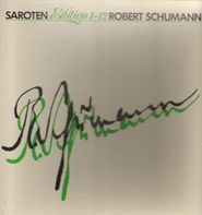 Robert Schumann - Saroten Edition 1-12