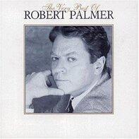 Robert Palmer - The Very Best Of Robert Palmer