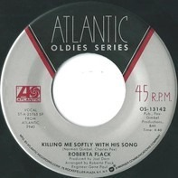 Roberta Flack - Killing Me Softly With His Song / Trade Winds