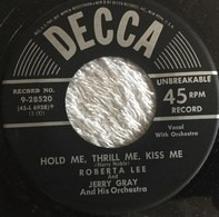 Roberta Lee And Jerry Gray And His Orchestra - Hold Me Thrill Me, Kiss Me / Do You Know Why?