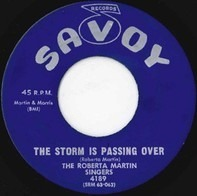 Roberta Martin Singers - The Storm Is Passing Over / What Would You Do Without Jesus