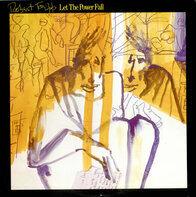 Robert Fripp - Let The Power Fall (An Album Of Frippertronics)