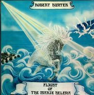 Robert Hunter - Flight Of The Marie Helena A Musical Narrative