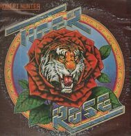 Robert Hunter - Tiger Rose