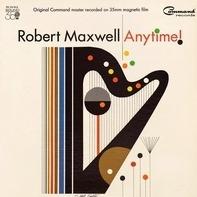 Robert Maxwell - Anytime!