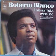 Roberto Blanco - Hallelujah Heißt Mein Lied