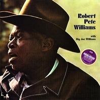 Robert Pete Williams - Robert Pete Williams With