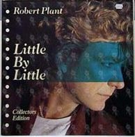Robert Plant - Little By Little - Collectors Edition