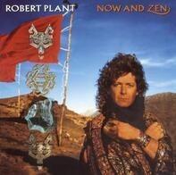 Robert Plant - Now and Zen
