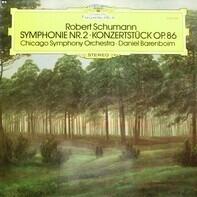 Robert Schumann - Symphonie Nr. 2,  Konzertstück Op. 86