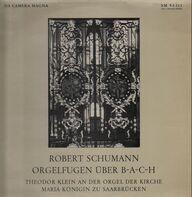 Robert Schumann - Orgelfugen