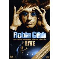 Robin Gibb with Die Neue Philharmonie Frankfurt - Live