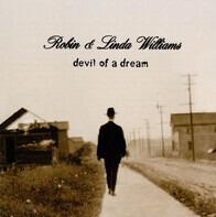 Robin & Linda Williams - Devil of a Dream