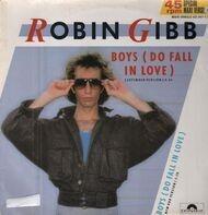 Robin Gibb - Boys (Do Fall In Love)