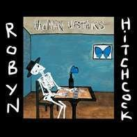 Robyn Hitchcock - The Man Upstairs